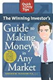 The Winning Investor's Guide to Making Money in Any Market (Quick & Dirty Tips)