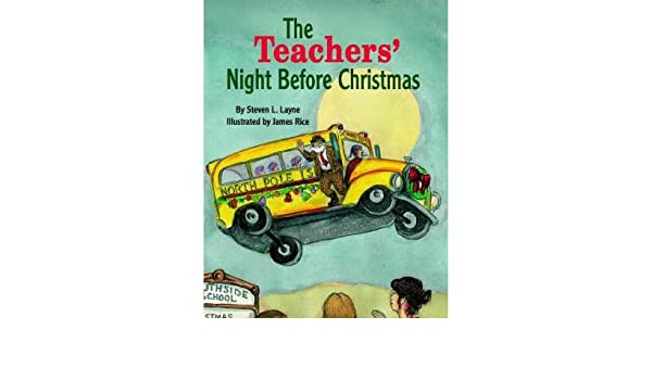 The Teachers Night Before Christmas By Layne Steven L Author Hardcover Sep 2001 30