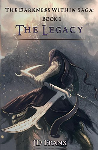 the-legacy-the-darkness-within-saga-book-1