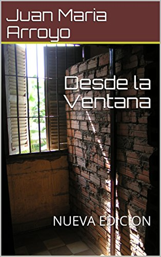 Amazon.com: Desde la Ventana: NUEVA EDICION (Spanish Edition) eBook ...