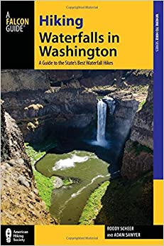 Hiking Waterfalls in Washington: A Guide to the State's Best Waterfall Hikes