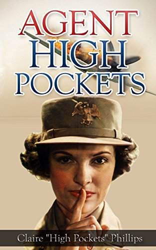 Amazon agent high pockets a womans fight against the agent high pockets a womans fight against the japanese in the philippines by claire fandeluxe Document
