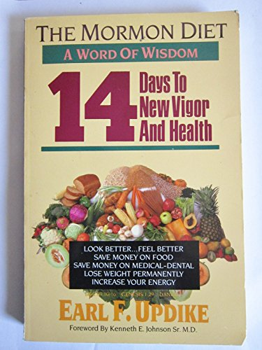 The Mormon Diet a Word of Wisdom: 14 Days to New Vigor and Health (Jane Birch Discovering The Word Of Wisdom)