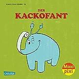 Der Kackofant (Maxi Pixi, Band 210)