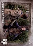 #4: 2016 Topps Walking Dead Season 5#92 Carry a Big Stick