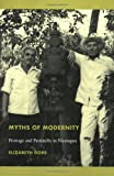 Myths of Modernity, Elizabeth Dore and Octave Mannoni, 082233674X