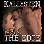 Over the Edge : On the Edge | Kallysten