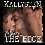 Over the Edge: On the Edge |  Kallysten