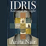 Idris: Keeper of the Light | Anita Nair
