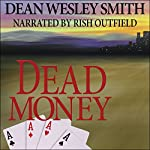 Dead Money | Dean Wesley Smith