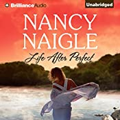 Life After Perfect | Nancy Naigle