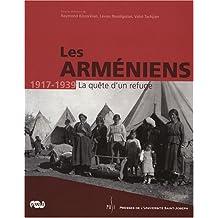 ARMÉNIENS 1917-1939 (LES) : LA QUÊTE D'UN REFUGE