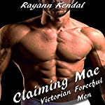 Claiming Mae: Historical Victorian Forceful Men | Rayann Kendal