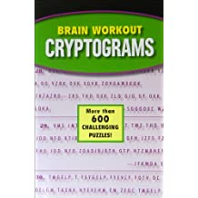 Brain Workout Cryptograms- More Than 600 Challenging Puzzles!