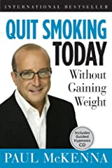 Quit Smoking Today Without Gaining Weight Hardcover