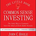 The Little Book of Common Sense Investing: The Only Way to Guarantee Your Fair Share of Stock Market Returns, 10th Anniversary Edition Audiobook by John C. Bogle Narrated by L. J. Ganser