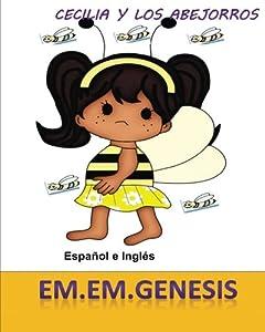Cecilia Y Los Abejorros (Spanish/English Children' Book) (Spanish and English Edition)