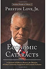 Economic Cataracts: A Chronicle of Efforts to Remove the Obstacles of Urban Community Engagement and Economic Inclusion Paperback