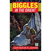 Biggles in the Orient (Red Fox Older Fiction)