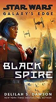 Galaxy's Edge: Black Spire (Star W