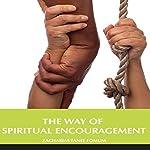 The Way of Spiritual Encouragement: The Christian Way, Book 12 | Zacharias Tanee Fomum