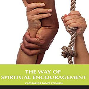 The Way of Spiritual Encouragement Audiobook