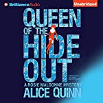 Queen of the Hide Out: Rosie Maldonne's World, Book 2 | Alice Quinn,Alexandra Maldwyn-Davies - translator