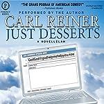 Just Desserts: A Novellelah | Carl Reiner