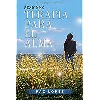 Sesiones, Terapia Para El Alma (Spanish Edition)