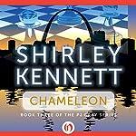 Chameleon | Shirley Kennett