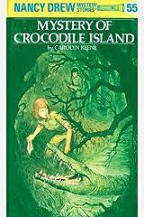 Nancy Drew 55: Mystery of Crocodile Island (Nancy Drew Mysteries) Kindle Edition