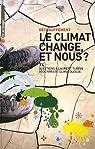 Le climat change, et nous ? par Neuffer