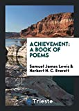 Achievement: A Book of Poems
