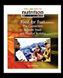 Food for Fuel, Betsy Dru Tecco, 1435837886