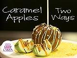 Caramel Apples Two Ways