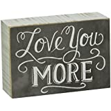 Primitives by Kathy Chalk Sign, 5-Inch by 3.5-Inch, Love You More
