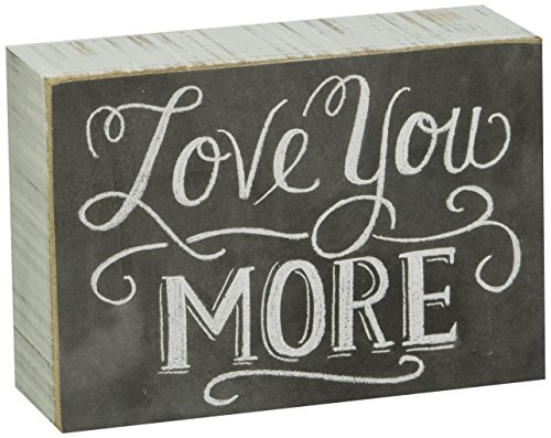 Primitives by Kathy Chalk Sign, 5-Inch by 3.5-Inch, Love You More (Christmas Art Chalk Photos)