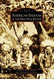 img - for American Indians of the Pikes Peak Region (Images of America: Colorado) book / textbook / text book
