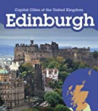 Edinburgh (Young Explorer: Capital Cities of the United Kingdom)