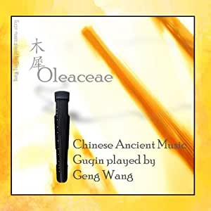 """Oleaceae"" Guqin Ancient Chinese"