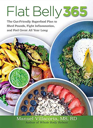 Flat Belly 365: The GutFriendly Superfood Plan to Shed Pounds Fight Inflammation and Feel Great All Year Long