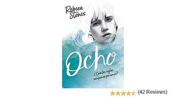Ocho eBook: Stones, Rebeca: Amazon.es: Tienda Kindle