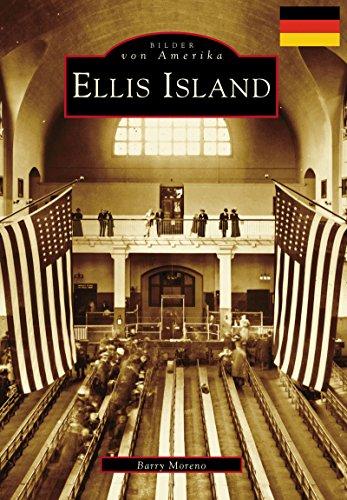 Ellis Island (German version) (Images of America) (German Edition)