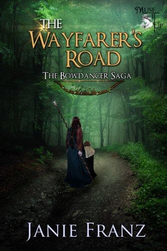 The Wayfarer's Road (The Bowdancer Saga Book 2) (Wayfarer Road)