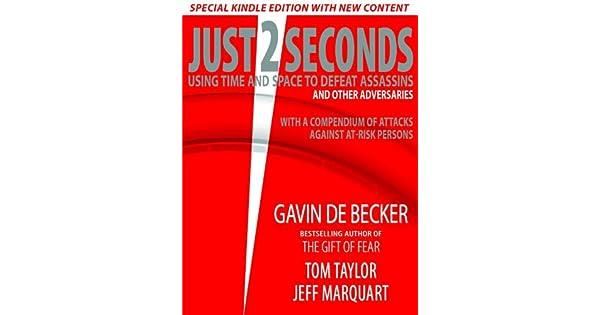 Just 2 seconds english edition ebook gavin de becker tom taylor just 2 seconds english edition ebook gavin de becker tom taylor jeff marquart amazon loja kindle fandeluxe Choice Image