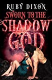 Sworn to the Shadow God: An Epic Fantasy Romance (Aspect and Anchor Book 2)