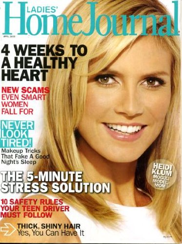 Ladies Home Journal April 2009 Heidi Klum on Cover (Mogul, Model, Mom), Spotlight - Sarah Jessica Parker, Teens Behind the Wheel, Build A Family Web Site, Organic Gardening for Beginners