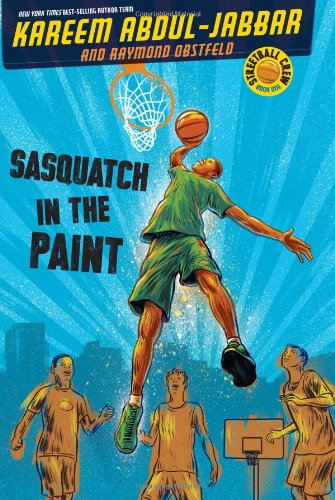 Streetball Crew Book One Sasquatch in the Paint PDF