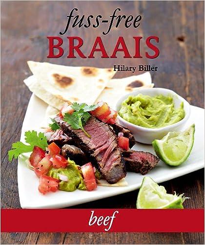 Fuss-free Braais: Beef