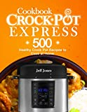 #9: Crock Pot Express Cookbook: 500 Healthy Crock Pot Recipes to Cook at Home